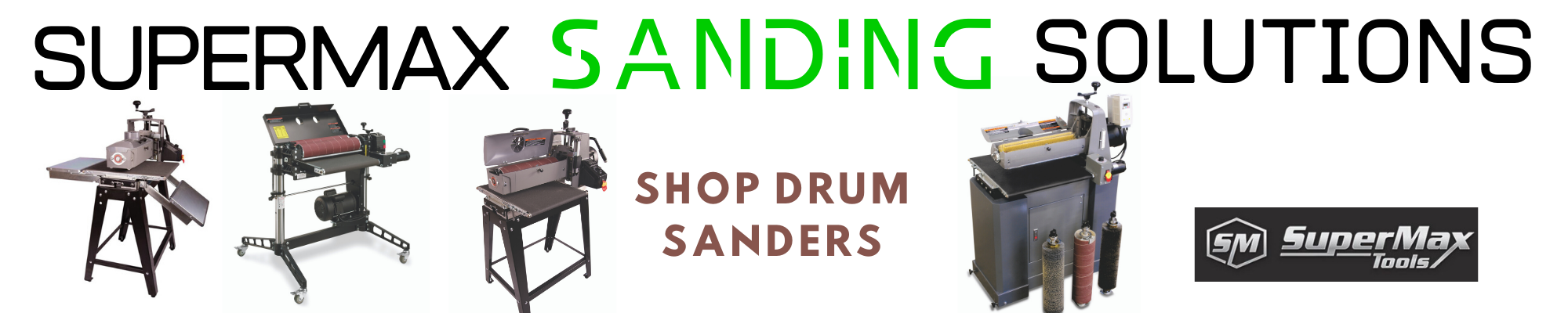 Supermax drum sanders